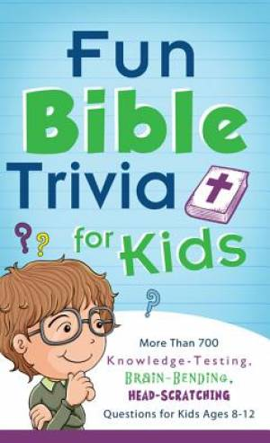 Fun Bible Trivia for Kids