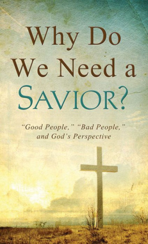Why Do We Need A Savior Pb