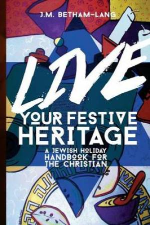 Live Your Festive Heritage