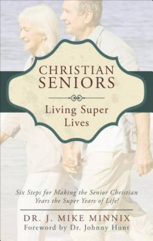 Christian Seniors Living Super Lives