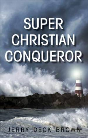 Super Christian Conqueror