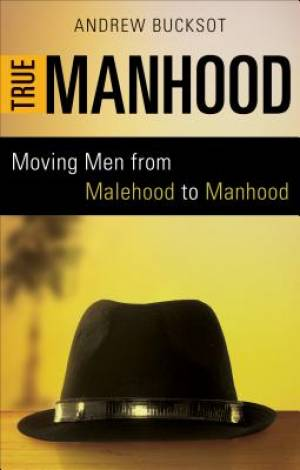 True Manhood