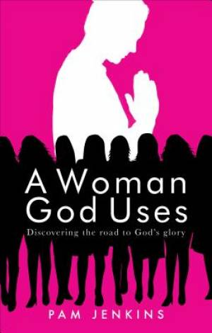 A Woman God Uses