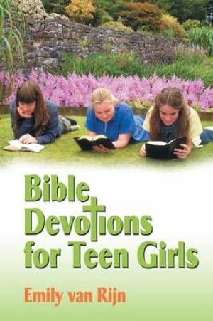 Bible Devotions for Teen Girls