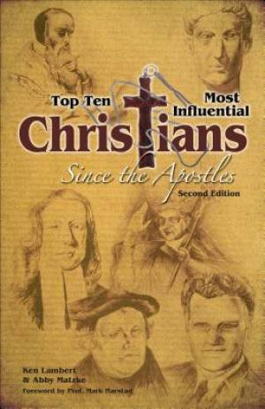 Top Ten Most Influential Christians Since the Apostles