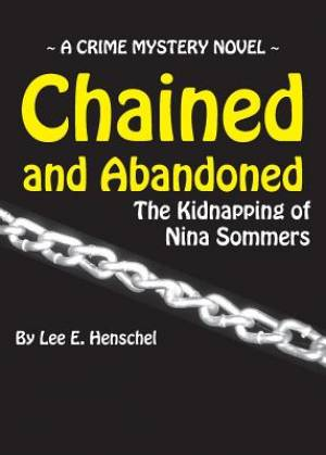 Chained and Abandoned