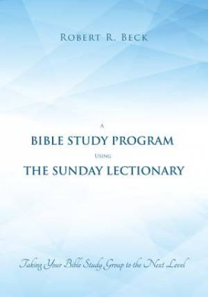 A Bible Study Program Using the Sunday Lectionary