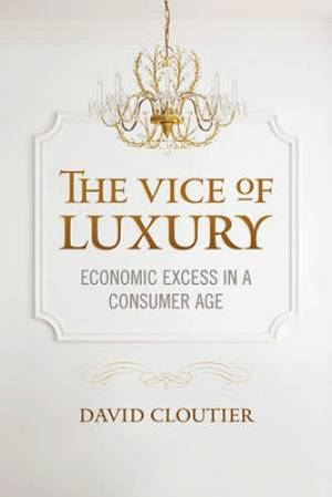 The Vice of Luxury