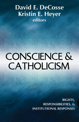 Conscience and Catholicism