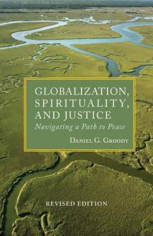 Globalization, Spirituality and Justice