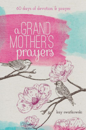 Grandmother's Prayers, A