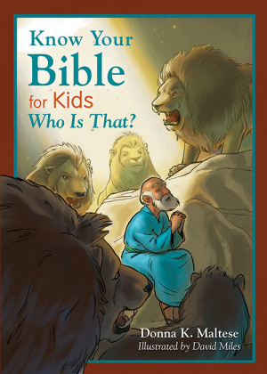 Know Your Bible For Kids Who Is That Pb