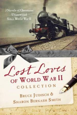 Lost Loves Of World War II Collection