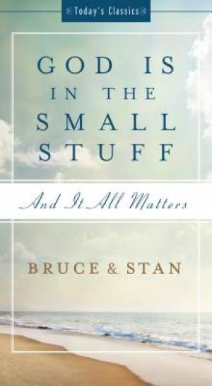 God Is In The Small Stuff Pb