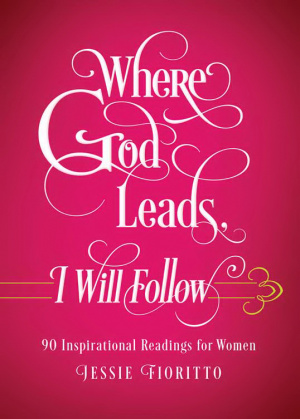 Where God Leads I Will Follow Pb