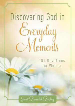 Discovering God In Everyday Moments