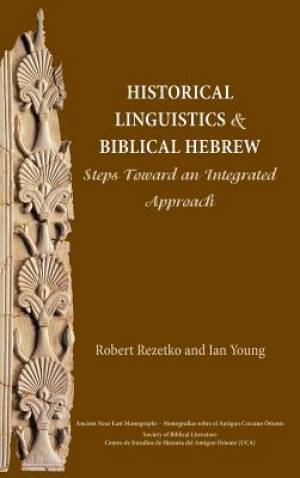 Historical Linguistics and Biblical Hebrew