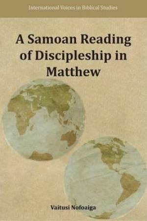 A Samoan Reading of Discipleship in Matthew