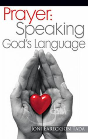 Prayer: Speaking God'S Language