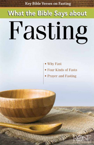 What The Bible Says About Fasting- Pamphlet