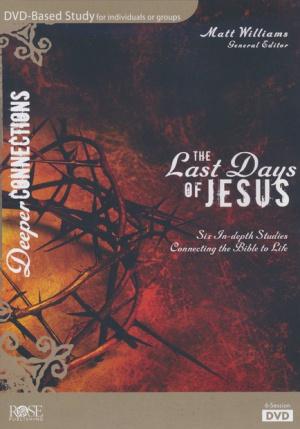 Last Days Of Jesus, The: DVD Study