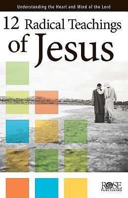 12 Radical Teachings Of Jesus - Pamphlet