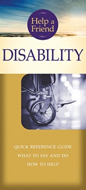 Help a Friend: Disability