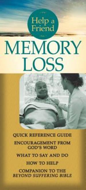 Help a Friend: Memory Loss