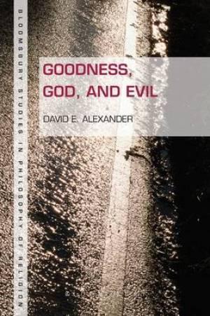 Goodness, God, and Evil