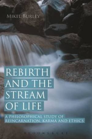 Rebirth and the Stream of Life