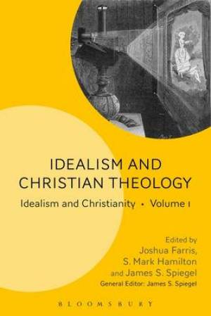 Idealism and Christian Theology