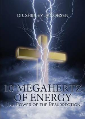 10 Megahertz of Energy