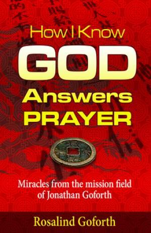 How I Know God Answers Prayer Paperback Book