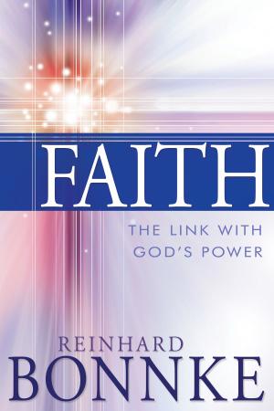 Faith: The Link With God's Power