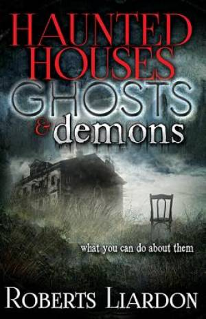 Haunted Houses, Ghosts & Demons