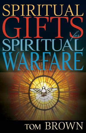 Spiritual Gifts For Spiritual Warfare Paperback
