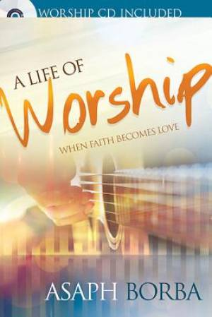 A Life Of Worship Paperback + CD