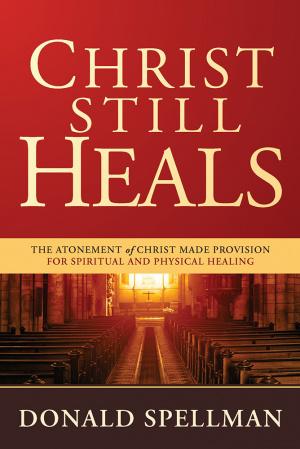 Christ Still Heals