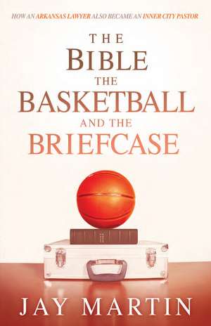 The Bible, The Basketball, and The Briefcase
