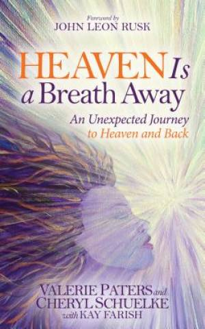 Heaven Is a Breath Away