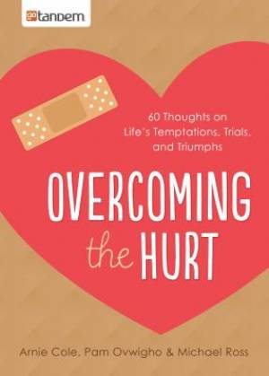 Overcoming The Hurt Paperback