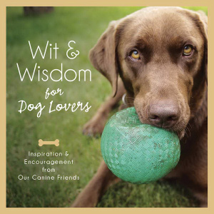 Wit And Wisdom For Dog Lovers Hardback