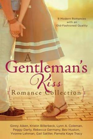 A Gentleman's Kiss Romance Collection Paperback