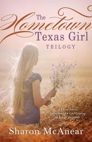The Hometown Texas Girl Trilogy Paperback