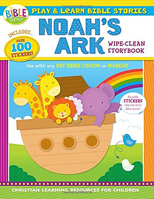 Play And Learn Bible Stories: Noah's Ark Wipe-Clean Storybook Paperback