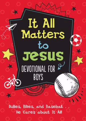 It All Matters to Jesus