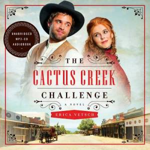 Cactus Creek Challenge (Audio Cd), The