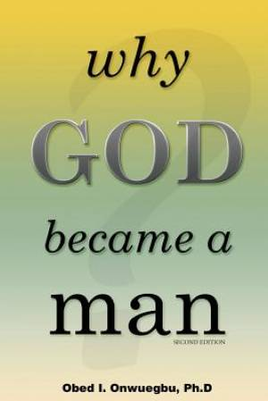 Why God Became a Man