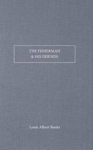 Fishermen And His Friends, The