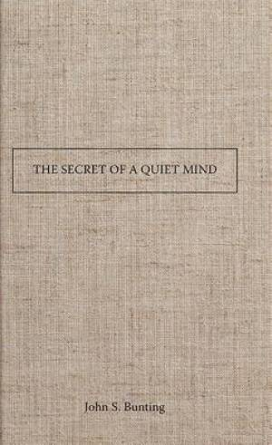 Secret Of A Quiet Mind, The